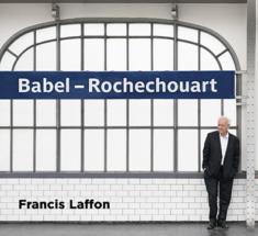 Francis Laffon - Babel Rochechouart